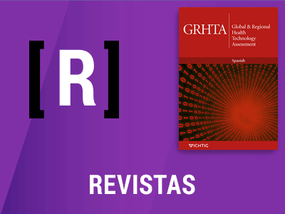 Revista Weber GRHTA- Global and regional health technology assessment