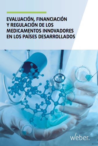 Informe Evaluación, financiación y regulación de los medicamentos innovadores en los países desarrollados
