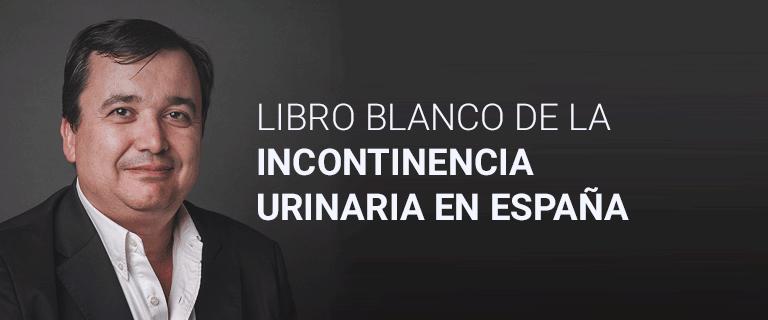 Libro blanco de la Incontinencia Urinaria en España